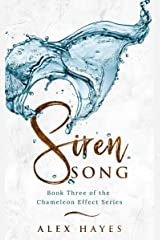 Siren Song (The Chameleon Effect Book 3) Kindle Edition