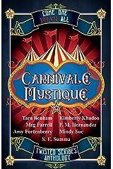 Carnivale Mystique Kindle Edition