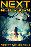 Afterburn: A Post-Apocalyptic Thriller (Next Book 1) (English Edition)
