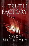 The Truth Factory (Smokey Barrett Book 5)