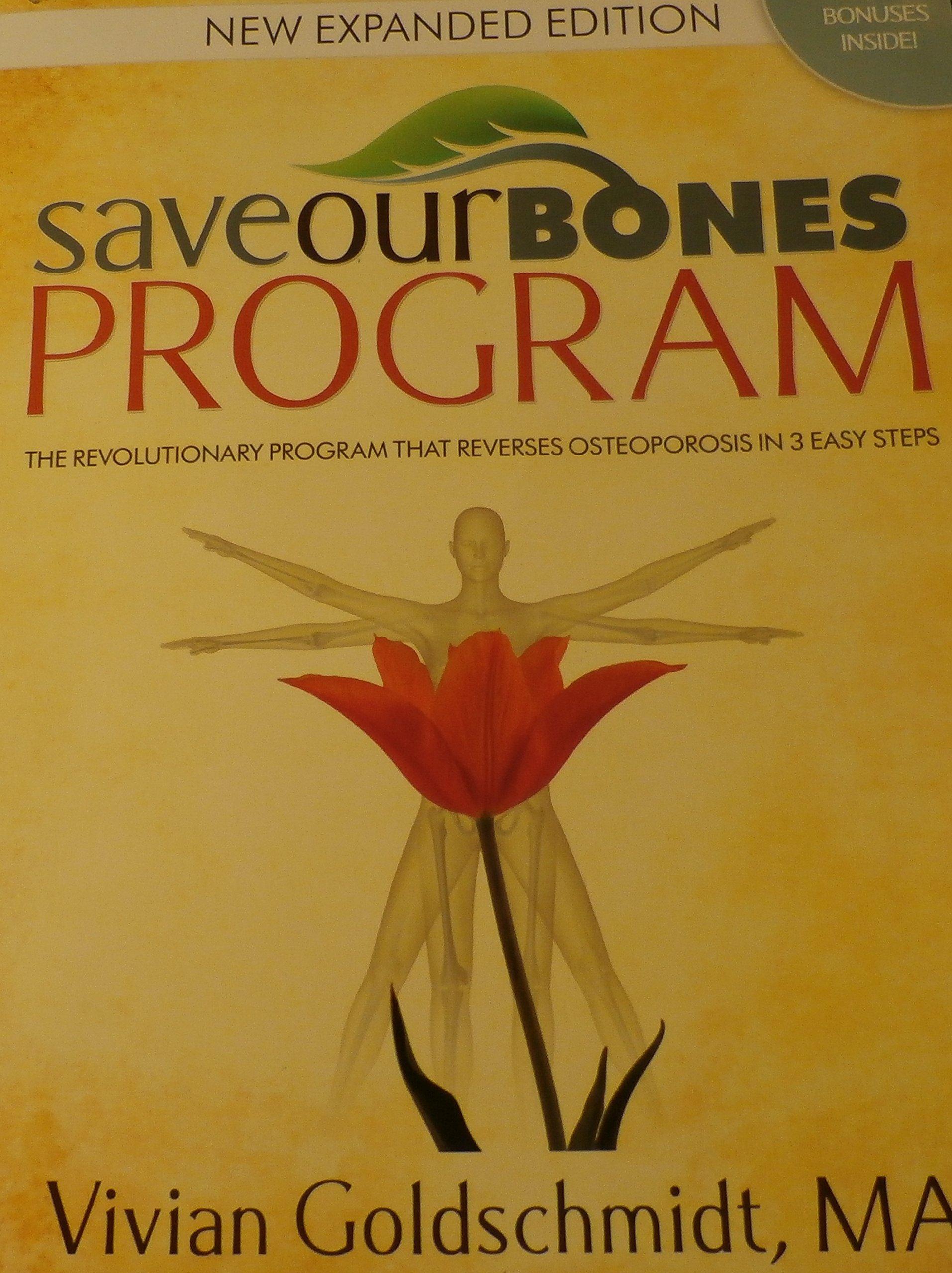 Save our bones program: the revolutionary program that reverses.