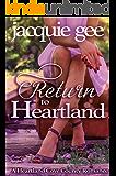 Return to Heartland: A Heartland Cove County Romance