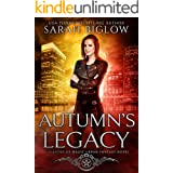 Autumn's Legacy: (A Witch Detective Urban Fantasy Novel) (Seasons of Magic Book 3)