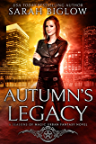 Autumn's Legacy: (An Urban Fantasy Novel) (Seasons of Magic Book 3)