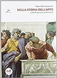 Nella storia dell'arte. Per il Liceo scientifico. Con espansione online: 3