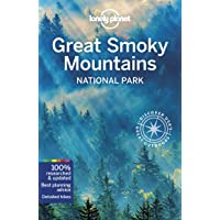 Lonely Planet Great Smoky Mountains National Park 1st Ed.: 1st Edition