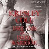 Dreams of a Dark Warrior: Immortals After Dark, Book 11