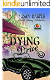 Dying for a Drive: A Senoia Cozy Mystery