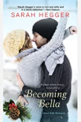 Becoming Bella (The Ghost Falls Series Book 2)
