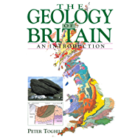 The GEOLOGY OF BRITAIN: An Introduction