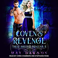 Coven's Revenge: Their Shifter Princess Series, Book 3