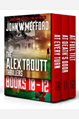 The Alex Troutt Thrillers: Books 10-12 (Alex Troutt Thrillers Box Set) Kindle Edition