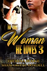 To The Woman He Loves 3 Kindle Edition