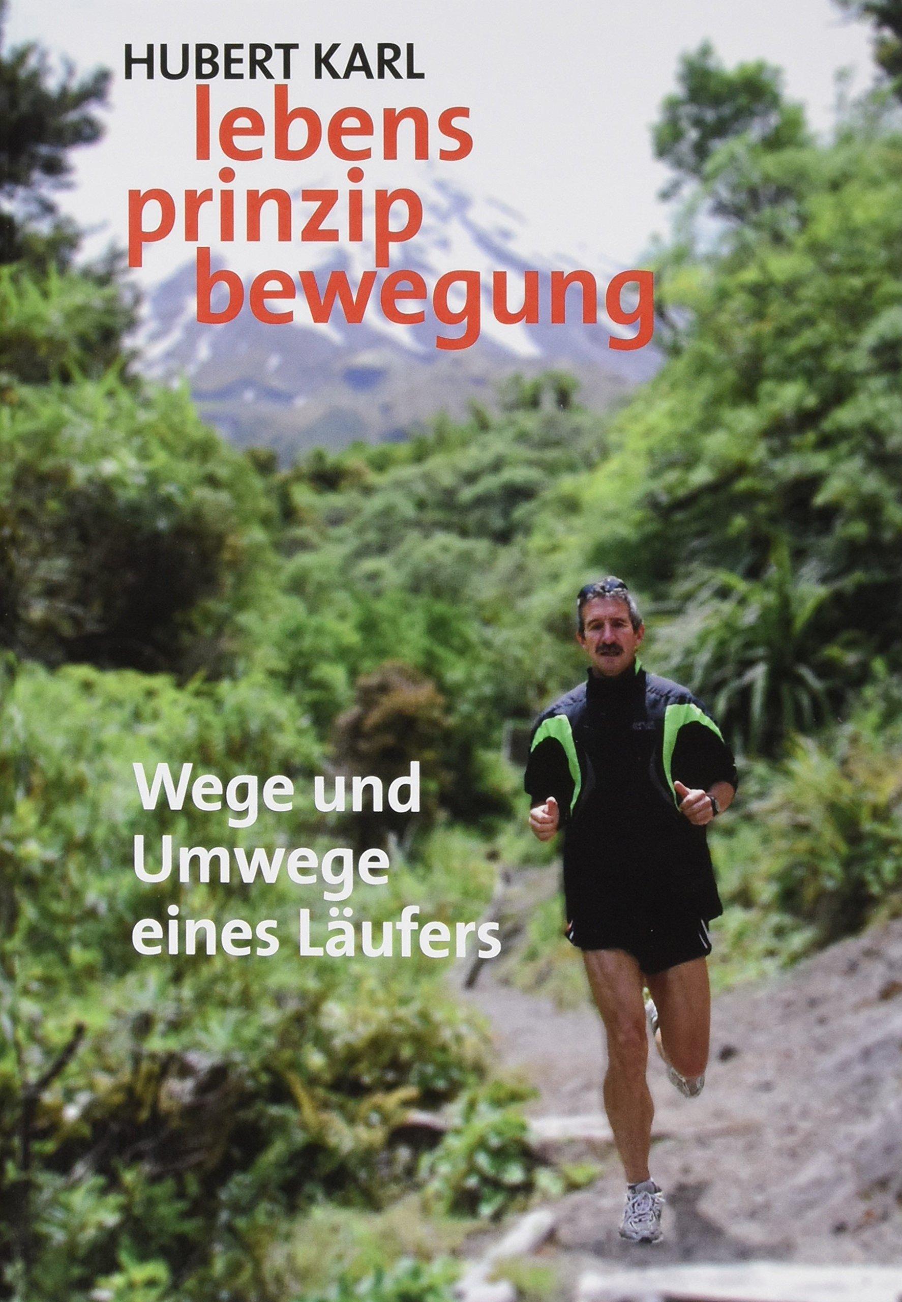 lebens prinzip bewegung: Wege und Umwege eines Läufers