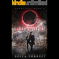 Darklight 3: Darkworld
