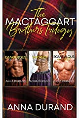 The MacTaggart Brothers Trilogy: Hot Scots, Books 1-3 Kindle Edition