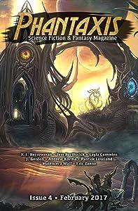 Phantaxis: Science Fiction & Fantasy Magazine February 2017