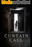 Curtain Call: A Tense Crime Thriller (English Edition)