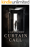 Curtain Call: A Tense Crime Thriller