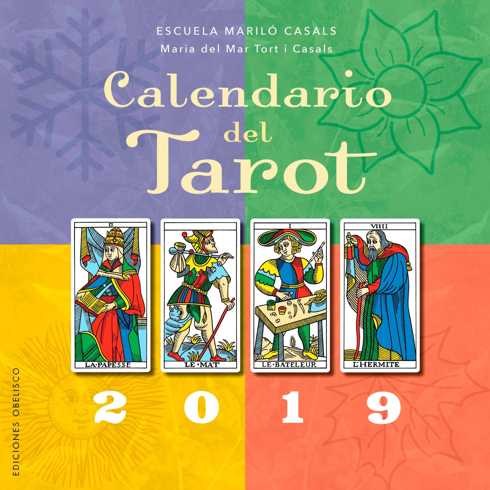 Calendario del Tarot 2019 (AGENDAS) Tapa blanda – Calendario mural, 3 sep 2018 Maria del Mar Tort EDICIONES OBELISCO S.L. 8491113614 BODY
