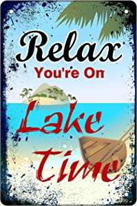 Muatoo Tin Sign 8x12 inches Relax You're On Lake Time Metal Wall Sign Decor for Nautical Lake Home