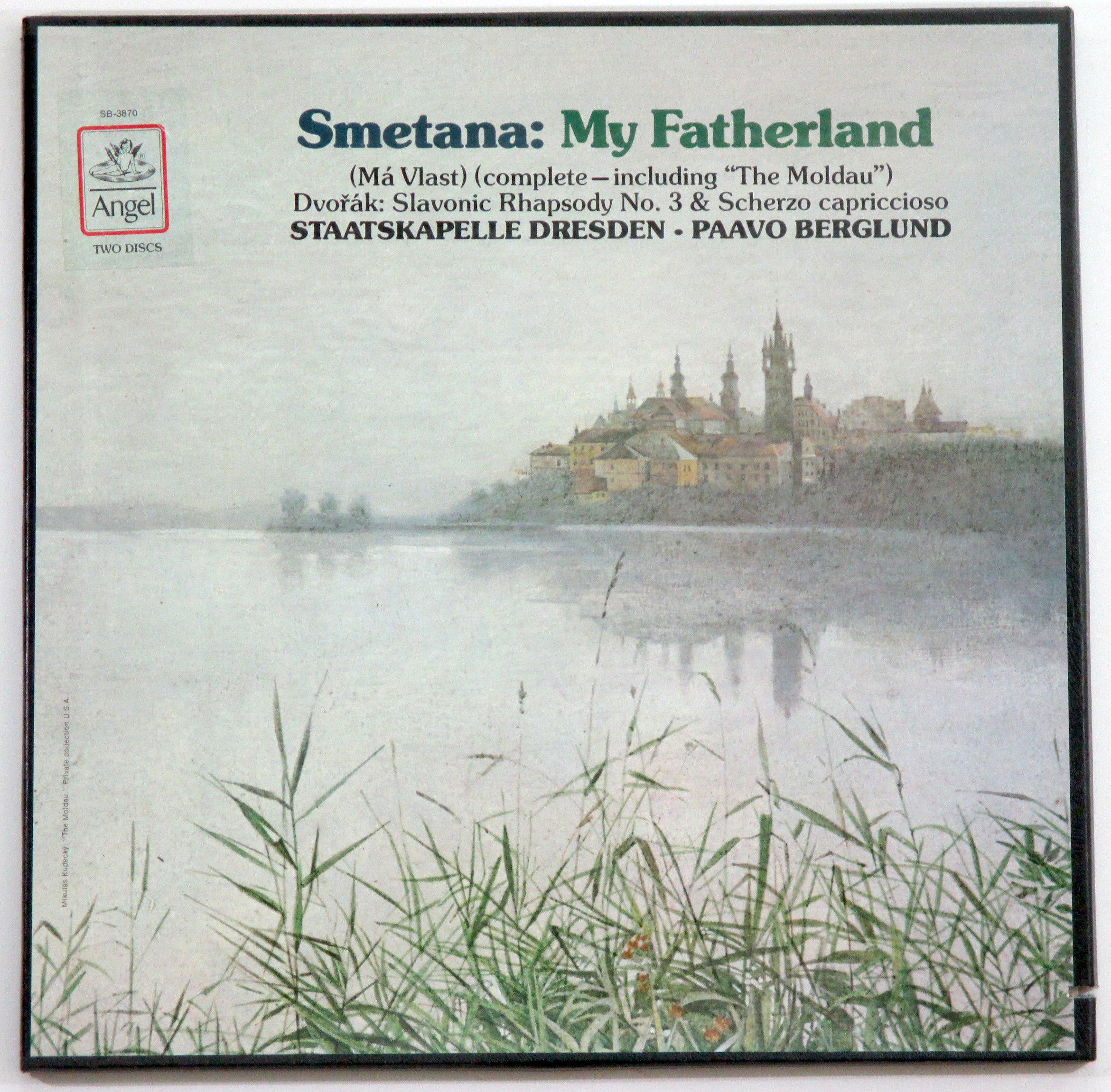 Smetana: My Fatherland (Ma Vlast (Complete - Including ''The Moldau'') / Dvorak: Slavonic Rhapsody No. 3 & Scherzo Capriccioso by Angel SB-3870 Stereo