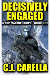 Decisively Engaged (Warp Marine Corps Book 1) Kindle Edition