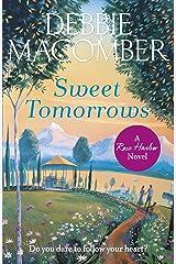Sweet Tomorrows: A Rose Harbor Novel Paperback