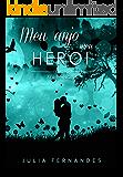 Meu anjo meu herói (Serie Angels)
