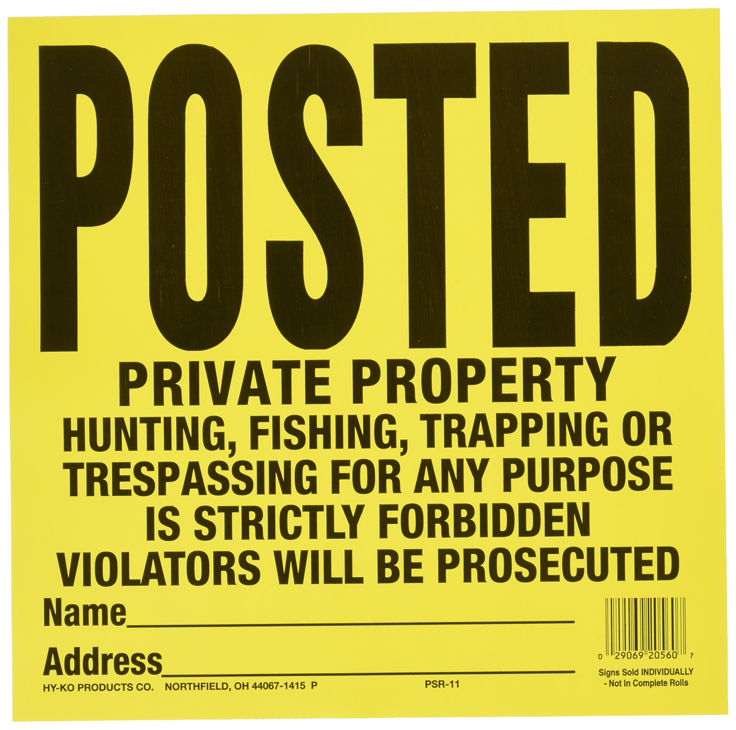 """Hy-Ko Products PP-1 Posted Private Property Tyvek Sign 1 PC Value Pack, 11"""" x 11"""", Yellow"""