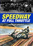 Speedway at Full Throttle