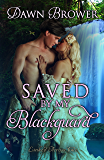 Saved by My Blackguard (Linked Across Time Book 1)