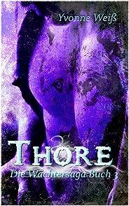 Thore: Die Wächtersaga Band 3 (German Edition)
