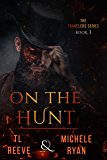 On The Hunt (The Travelers Book 1)