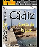 Costa de la Luz: CÁDIZ (150 imagens)