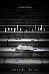 Purple Orchids (A Mitchell Sisters Novel) Kindle Edition
