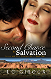Second Chance at Salvation (A Second Chance Romance) (Lovers and Other Strangers Book 4)