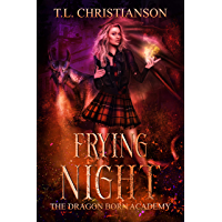 Frying Night (The Dragon Born Academy Book 4) (English Edition)