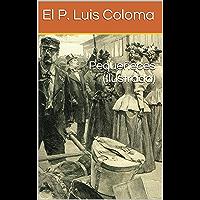 Pequeñeces (Ilustrada) (Spanish Edition)
