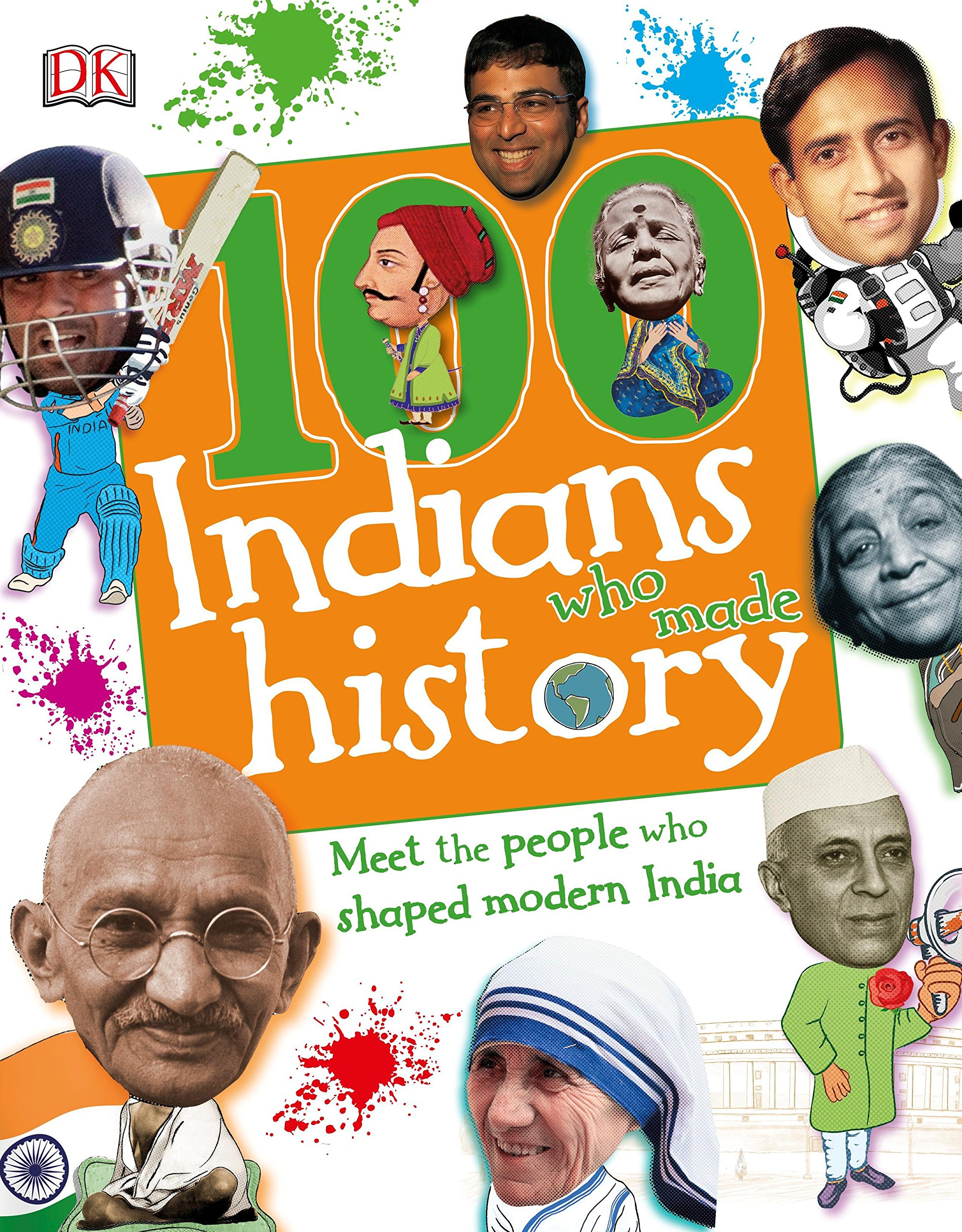 Buy 100 Indians Who Made History: Meet the People Who Shaped Modern India  Book Online at Low Prices in India | 100 Indians Who Made History: Meet the  People ...