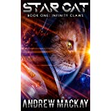 Star Cat - Infinity Claws (Book 1): A Science Fiction & Fantasy Adventure