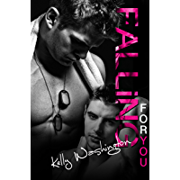 Falling For You (Falling For Him #1) (Falling For Him (A M/M Military Love Story)) (English Edition)