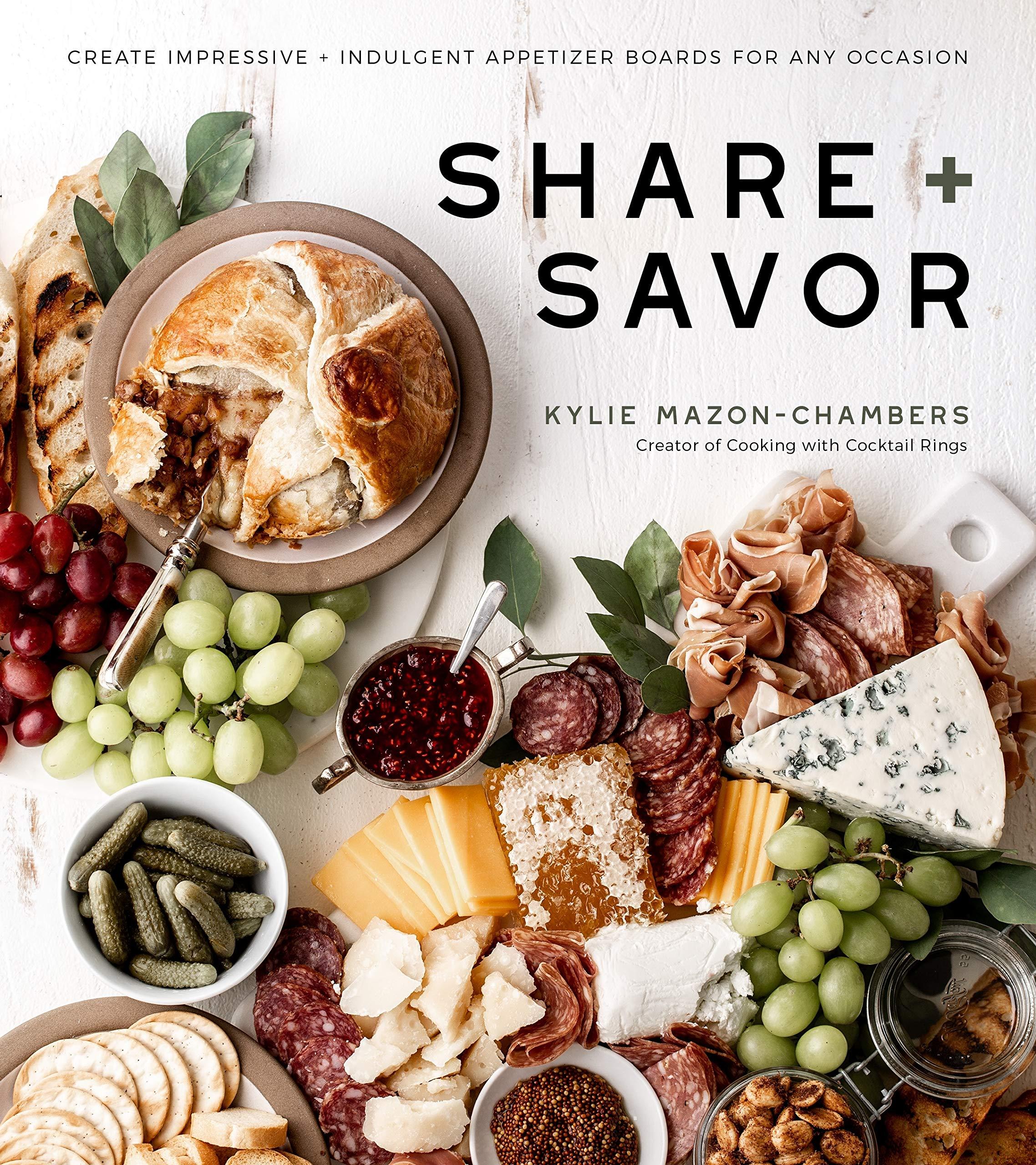 Share + Savor Create Impressive + Indulgent Appetizer Boards for ...
