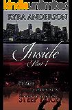 Inside, Pt. 1