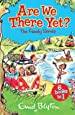 Are We There Yet? Enid Blyton's Complete Family Series Collection (Enid Blyton Family Series)