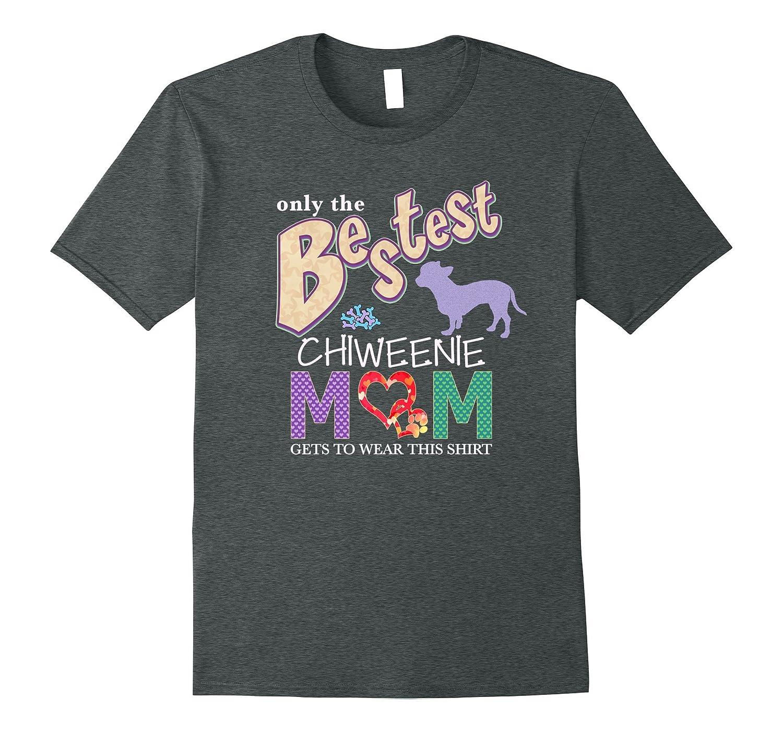Bestest Chiweenie Mom Best Chiweenie Shirt-T-Shirt