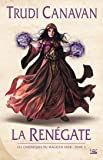 La Renégate: Les Chroniques du magicien noir T02