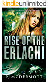 Rise of the Erlachi: The Adventures of the Space Heroine Hickory Lace (The Prosperine Trilogy Book 2)