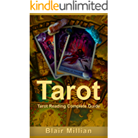 TAROT: Tarot Cards - Tarot Cards Reading and Meanings Secrets Unfold! Learn the Mastery of Tarot Cards - TODAY