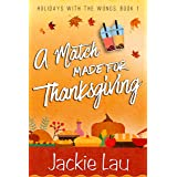 A Match Made for Thanksgiving (Holidays with the Wongs Book 1)